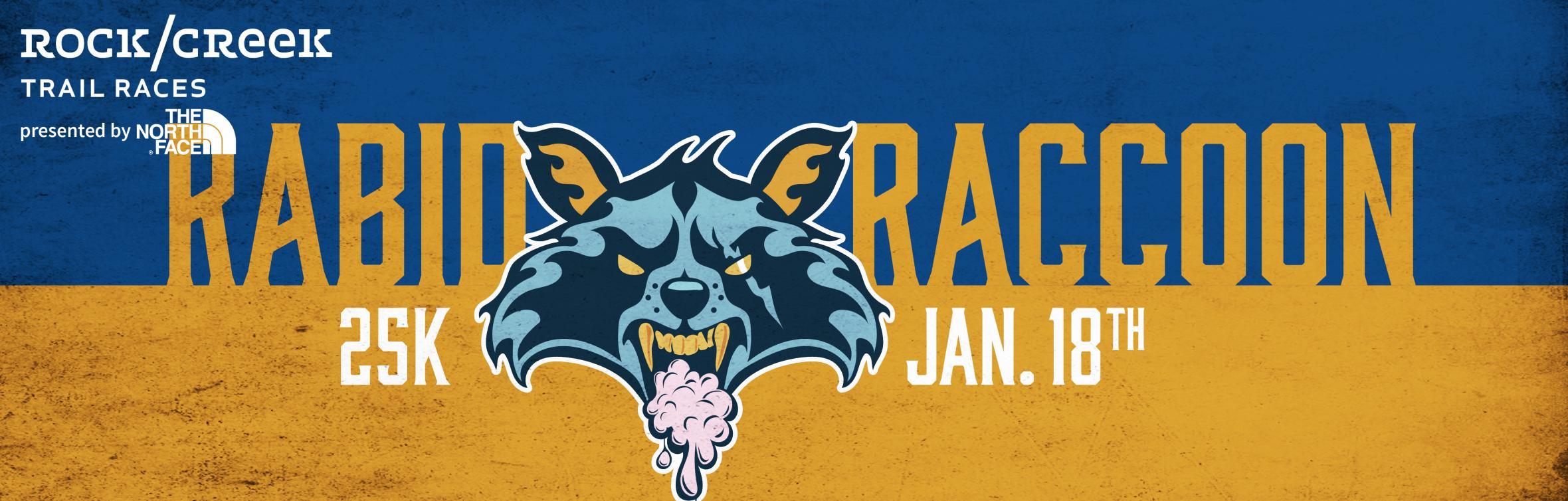 rabid raccoon 25 k jan 18