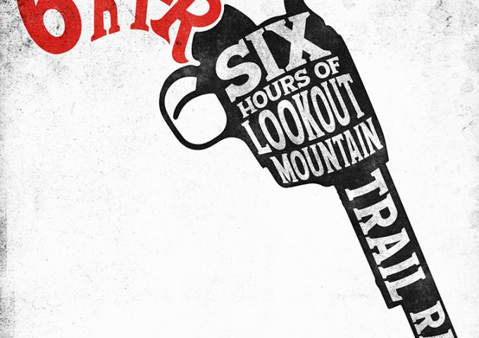 6 shooter six hours of lookout mountain trail race 4.18.20