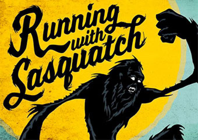 running with sasquatch